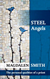 Steel Angels: The personal qualities of a priest