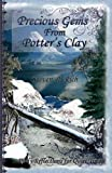 Precious Gems from Potter's Clay, Steven Rich, 1478210524