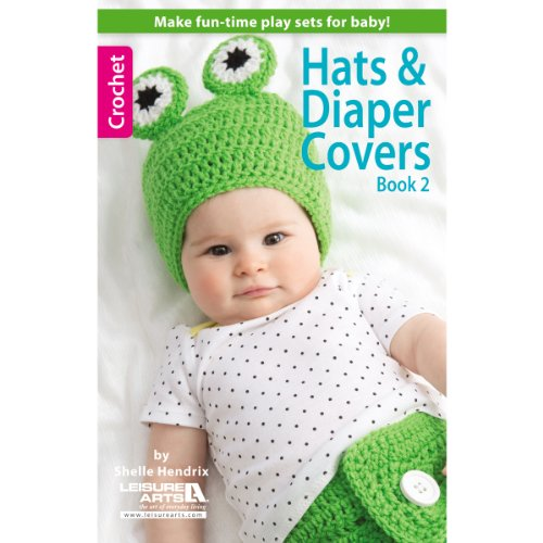 Leisure Arts Hats and Diapers Covers Book 2
