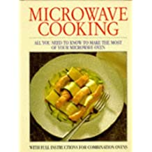 Microwave Cooking: With Full Instructions for Combination Ovens