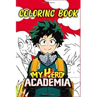 My Hero Academia: Anime Coloring book and Sketchbook ,Anime Manga Coloring Books ,100 Page For Coloring & Sketching