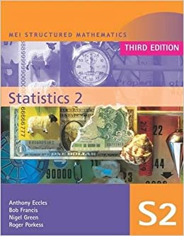 MEI Statistics 2 (MEI Structured Mathematics (A+AS Level))