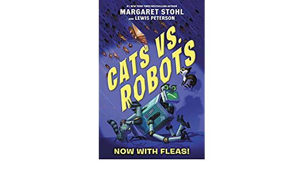 Cats vs. Robots #2: Now with Fleas! (English Edition) eBook ...