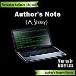 Author's Note: Audrey's Steamy Shorts, Book 2 | Audrey Lusk