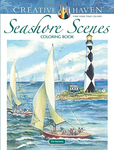 Creative Haven Seashore Scenes Coloring Book (Adult Coloring)
