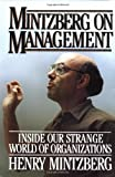 Mintzberg on Management, Henry Mintzberg, 0029213711