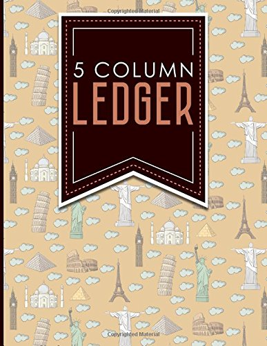 Sheets General Ledger (5 Column Ledger: Ledger Books, Accounting Ledger Sheets, General Ledger Accounting Book, Cute World Landmarks Cover, 8.5