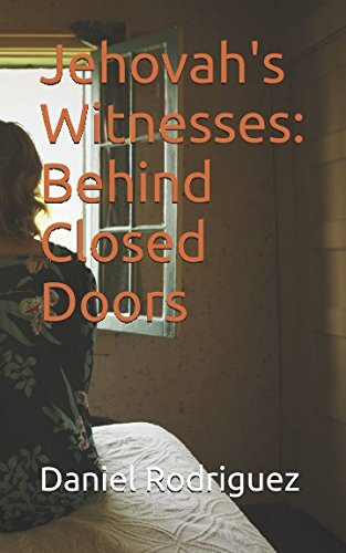 Jehovah's Witnesses: Behind Closed Doors