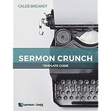 Sermon Crunch Template Guide