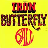 Ball by Iron Butterfly (2015-08-03)