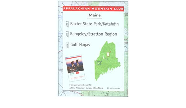Maine Mountains Trail Map 1: Baxter State Park-Katahdin ...