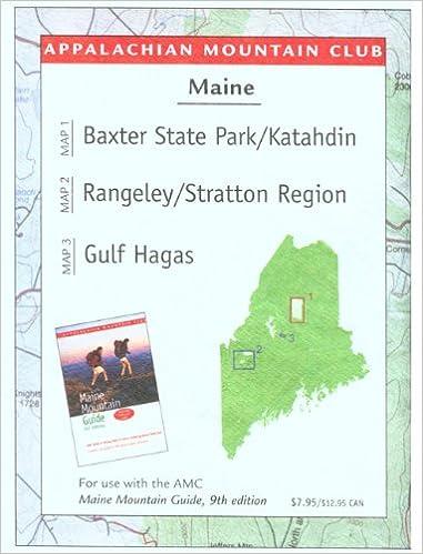 Maine Mountains Trail Map 1: Baxter State Park-Katahdin/Rangeley ...