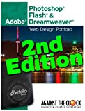 Web Design Portfolio CS6 2nd Edition: Adobe Photoshop, Flash & Dreamweaver