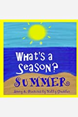 What's a Season? SUMMER Paperback