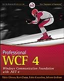 Professional WCF 4, Kurt  Claeys and Pablo Cibraro, 0470563141