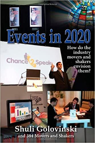 Book Events in 2020 - How do the industry movers and shakers envision them? by Meshulam (shuli) golovinski (2012-11-22)