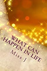 What Can Happen in Life: an Introduction (Volume 4) Paperback