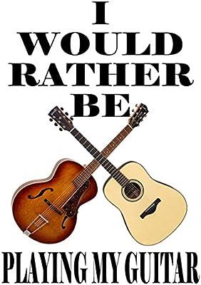 Guitarra acústica – Camiseta de manga corta, Prefiero estar ...