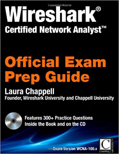 Wireshark Certified Network Analyst: Official Exam Prep Guide: Laura ...