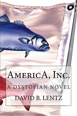 AmericA, Inc.: A Novel