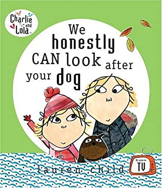 book cover of We Honestly Can Look After Your Dog
