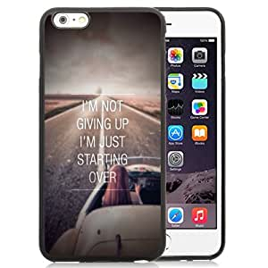 Beautiful Unique Designed iPhone 6 Plus 5.5 Inch Phone Case With Not Giving Up Just Starting Over_Black Phone Case