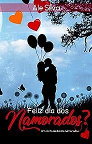 Feliz dia dos namorados? : Nova edição