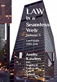 img - for Law is a Seamless Web - Volume 3: LawPundit 2010-2011 book / textbook / text book