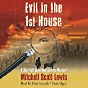 Evil in the 1st House: A Starlight Detective Agency Mystery, Book 3 | Mitchell Scott Lewis
