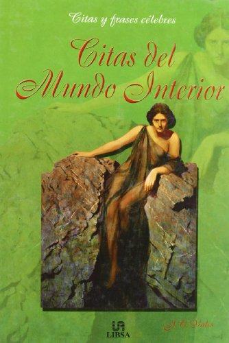 Citas del mundo interior / Quotes of the Inner World (Spanish Edition)
