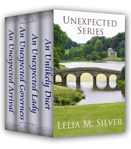 Unexpected Series: Boxed Set (An Unlikely Duet, An Unexpected Lady, An Unexpected Governess, An Unexpected Arrival)