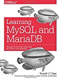 img - for Learning MySQL and MariaDB: Heading in the Right Direction with MySQL and MariaDB by Russell J.T. Dyer (2015-04-10) book / textbook / text book
