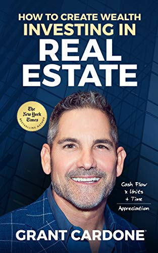 How To Create Wealth Investing In Real Estate: How to Build Wealth with Multi-Family Real Estate (Best Way To Get Into Real Estate Investing)