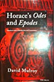 Horace's Odes and Epodes : Translated with an Introduction and Commentary, Mulroy, David and Horace, 0472105310
