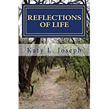 Reflections Of Life: Becoming Renewed Through Forgiveness and Other Things along the Way