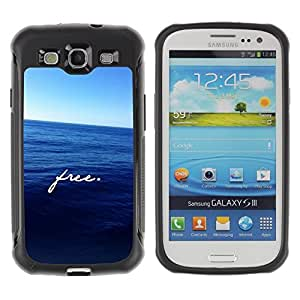 Fuerte Suave TPU GEL Caso Carcasa de Protección Funda para Samsung Galaxy S3 I9300 / Business Style Free Text Motivational Sea Freedom