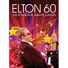 Elton John: Elton 60 - Live At Madison Square [DVD] [2007] by Elton John