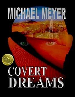 Covert Dreams: An International Suspense Thriller by [Meyer, Michael]