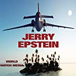Jerry Epstein: The Story of the Accused Billionaire with Impressive Political Affiliations | World Watch Media