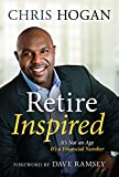 Retire Inspired: It s Not an Age, It s a Financial Number