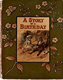img - for Story of a Birthday book / textbook / text book