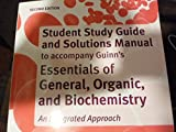 Study Guide and Solutions Manual for Essentials of General, Organic, and Biochemistry, Rachel C. Lum, 1464125066
