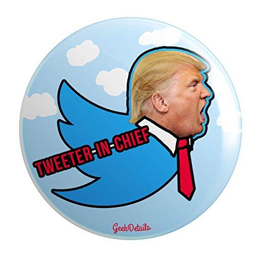 Mylar Tweeter - Geek Details Anti Trump Political Themed Pinback Button (Tweeter In Chief)