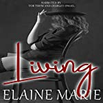 Living   Elaine Marie