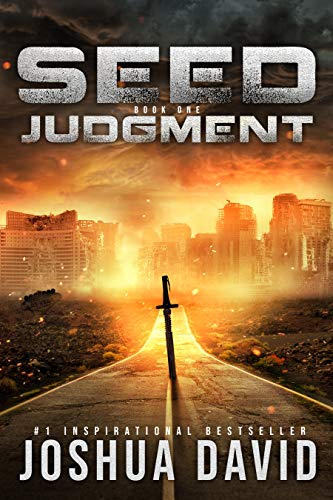 Seed: Judgment - Science Fantasy of Biblical Proportions. by [David, Joshua]