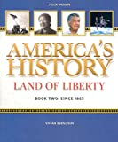 America's History - Land of Liberty - Since 1865, Steck-Vaughn Staff, 0739897047
