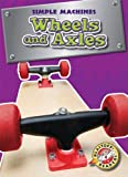 Wheels and Axles, Kay Manolis, 1600143474
