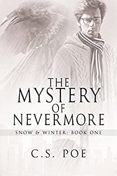 The Mystery of Nevermore (Snow & Winter Book 1) by [Poe, C.S.]