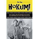 Hokum!: The Early Sound Slapstick Short and Depression-Era Mass Culture