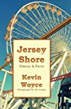 HAVE YOU EVER WONDERED... ...why is there an elephant-shaped building in Margate? ...who built a concrete ship, and why? ...how did Jersey Shore towns get names like Loveladies, Ship Bottom, and Rio Grande?  Inside JERSEY SHORE HISTORY & FACTS, y...